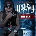 The Fix 2 (Hosted By Digital Product & DJ Ill Will)