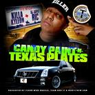 Killa Kyleon - Candy Paint & Texas Plates (Hosted By Rapid Ric)