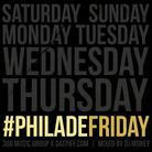 Phil Ade - PhilAdeFriday