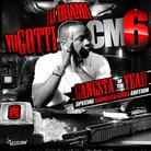 Yo Gotti - CM6 Gangsta Of The Year (Hosted By DJ Drama)
