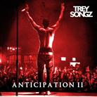 Trey Songz - Anticipation 2