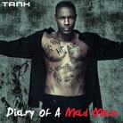 Tank - Diary of a Mad Man