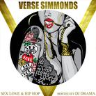 Verse Simmonds - Sex Love & Hip Hop (Hosted By DJ Drama)