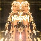 Die Young (Remix)