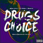 Drugs Of Choice
