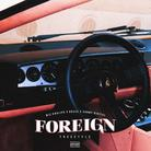 Foreign (Freestyle)