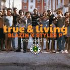 Styles P - True & Living Feat. Blazin
