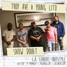 Troy Ave & Young Lito - Snow Doubt (Freestyle)