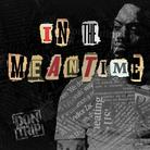 Don Trip - In The Meantime