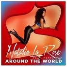 Natalie La Rose - Around The World Feat. Fetty Wap