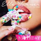 Elle Varner - Birthday Feat. 50 Cent