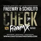 Freeway & Scholito - Check (Remix)