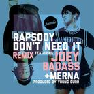 Rapsody - Don't Need It (Remix) Feat. Joey Bada$$ & Merna