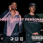 RJ (OMMIO) - Don't Take It Personal Feat. Fresco