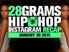 28 Grams: Hip Hop Instagram Recap (Jan 23-29)