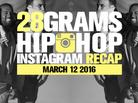 28 Grams: Hip-Hop Instagram Recap (March 12)