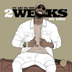 2 Weeks No Diss