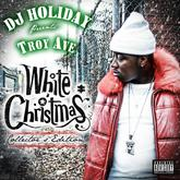 Troy Ave - White Christmas