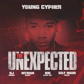 Young Cypher - The Unexpected