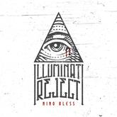 Nino Bless - Illuminati Reject