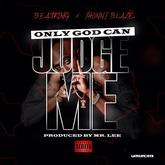 BeatKing - Only God Can Judge Me Feat. Jhonni Blaze