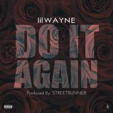 Lil Wayne - Do It Again (Mastered)