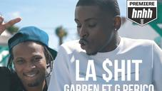 "GARREN Feat. G Perico ""LA $hit"" Video"