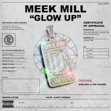 Meek Mill - Glow Up (Prod. By Honorable C.N.O.T.E)