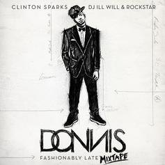 Fashionably Late (Hosted by DJ ill Will, Clinton S
