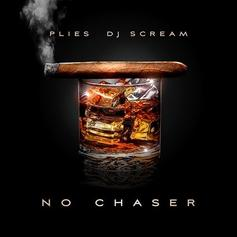 No Chaser (Hosted By DJ Scream)