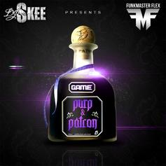Purp & Patron (Hosted by DJ Skee)