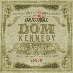The Original Dom Kennedy