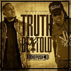 Truth Be Told (Presented by DJ ill Will)