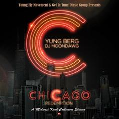 Chicago Redemption (Hosted by DJ Moondawg)