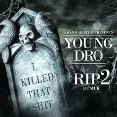 RIP I Killed That Shit 2 (Hosted by DJ MLK)