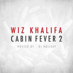Cabin Fever 2 (Hosted by DJ Holiday)