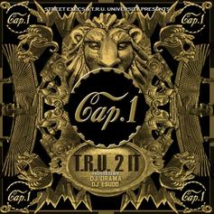 T.R.U. 2 It (Hosted by DJ Drama & DJ ESudd)