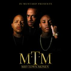 Mid-Town Money (Hosted by DJ Mustard)