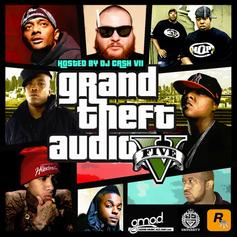 Grand Theft Audio V (Hosted By DJ Cash VII)