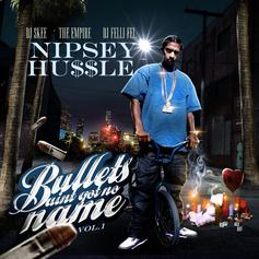 Bullets Ain't Got No Names Vol.1