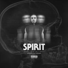 Spirit EP (Hosted By DJ Carisma)