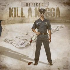 Officer Kill A Nigga