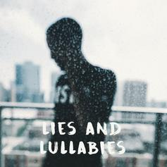 Lies And Lullabies