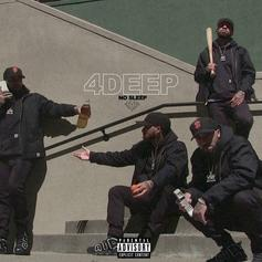 4 Deep No Sleep