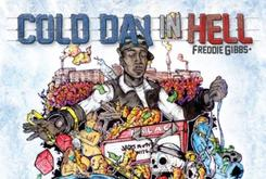 """Freddie Gibbs Reveals Tracklist For """"Cold Day In Hell,"""" Due October 31st"""