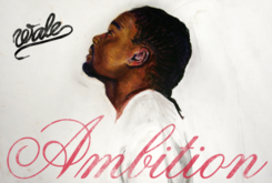 """Wale's """"Ambition"""" No. 2 On Album Charts"""