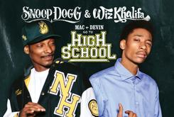 "Wiz Khalifa & Snoop Dogg Set Release Date for ""Mac And Devin Go To High School"""