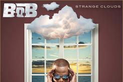 """B.o.B. Reveals Tracklist For Deluxe Edition Of """"Strange Clouds"""""""