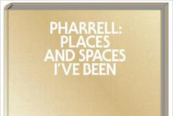 "Pharrell Williams' Reveals Book Cover For ""Pharrell: Places and Spaces I've Been"""