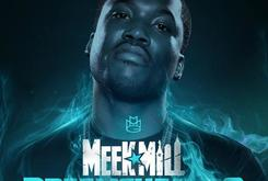 """Meek Mill Announces """"Dreamchasers"""" Tour"""